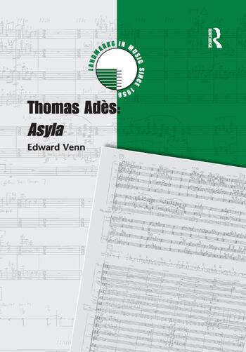 Thomas Adès: Asyla book cover