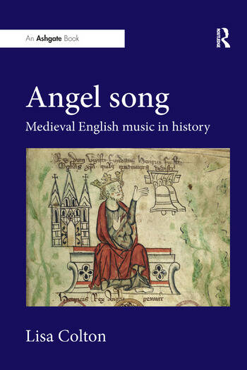 Angel Song: Medieval English Music in History book cover
