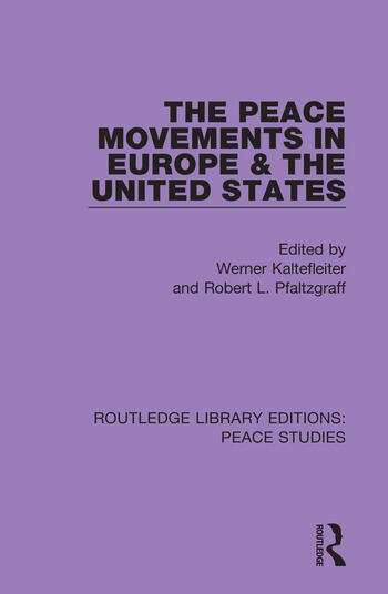 The Peace Movements in Europe and the United States book cover