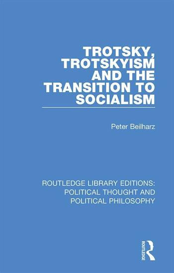 Trotsky, Trotskyism and the Transition to Socialism book cover