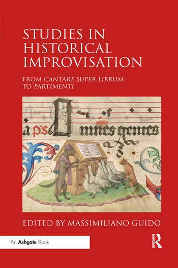 Studies in Historical Improvisation From Cantare super Librum to Partimenti book cover