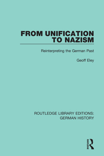 From Unification to Nazism Reinterpreting the German Past book cover