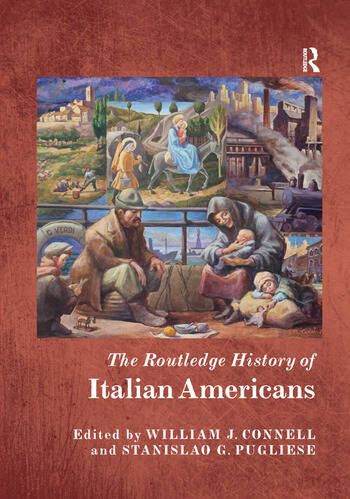 The Routledge History of Italian Americans book cover