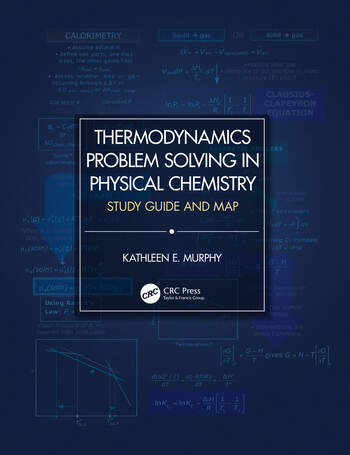 Thermodynamics Problem Solving in Physical Chemistry Study Guide and Map book cover