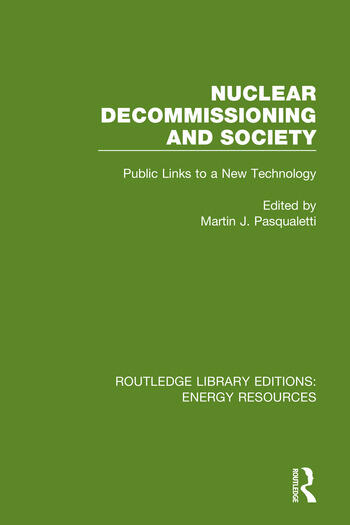 Nuclear Decommissioning and Society Public Links to a New Technology book cover