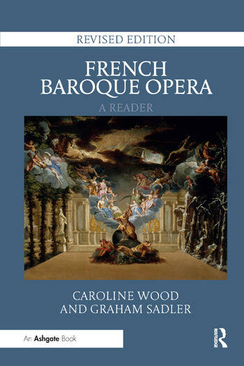 French Baroque Opera: A Reader Revised Edition book cover