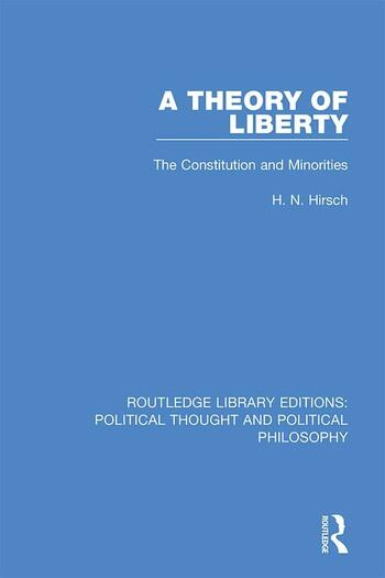 A Theory of Liberty The Constitution and Minorities book cover