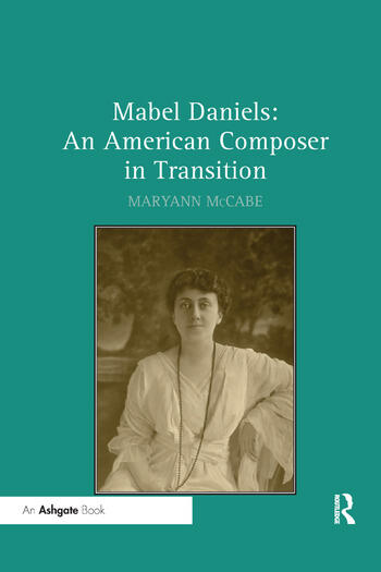 Mabel Daniels: An American Composer in Transition book cover