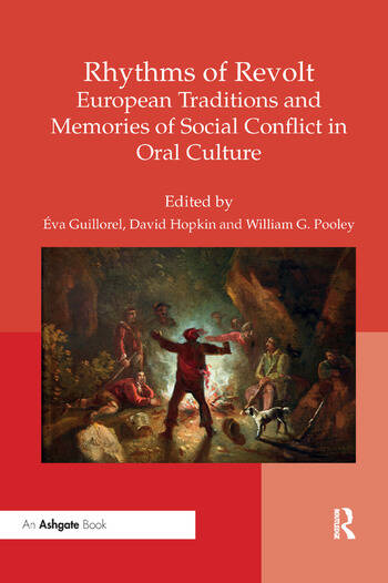 Rhythms of Revolt: European Traditions and Memories of Social Conflict in Oral Culture book cover