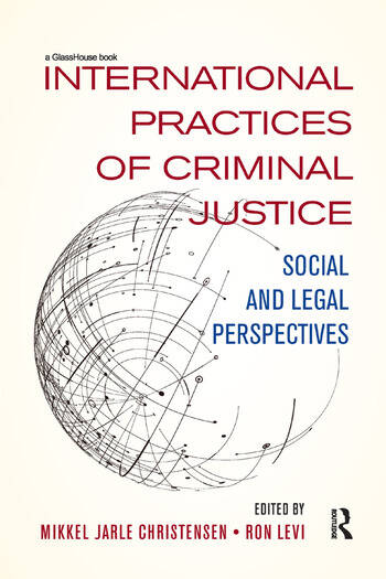 International Practices of Criminal Justice Social and legal perspectives book cover
