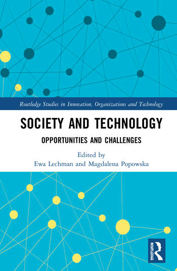 Society and Technology Opportunities and Challenges book cover