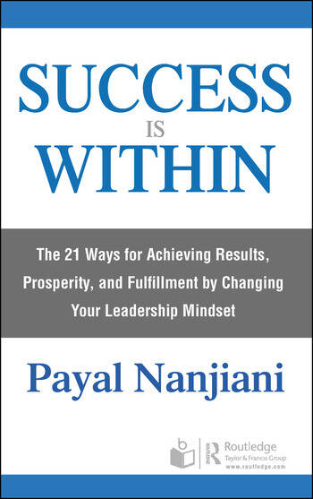 Success Is Within The 21 Ways for Achieving Results, Prosperity, and Fulfillment by Changing Your Leadership Mindset book cover