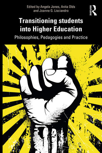 Transitioning Students in Higher Education Philosophy, Pedagogy and Practice book cover