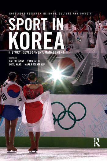 Sport in Korea History, development, management book cover