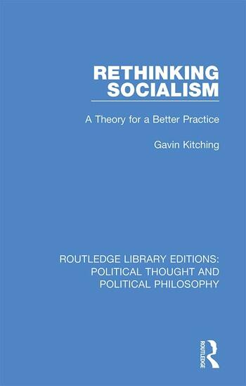 Rethinking Socialism A Theory for a Better Practice book cover