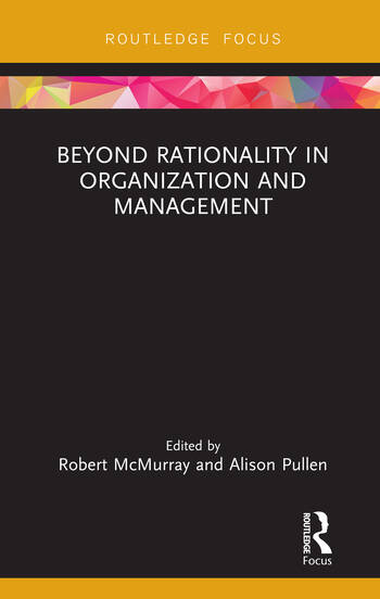 Beyond Rationality in Organization and Management book cover