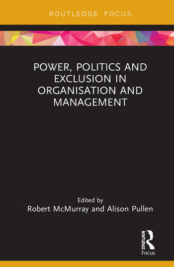 Power, Politics and Exclusion in Organization and Management book cover