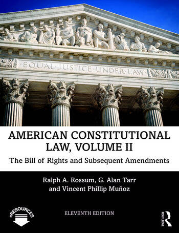 American Constitutional Law, Volume II The Bill of Rights and Subsequent Amendments book cover