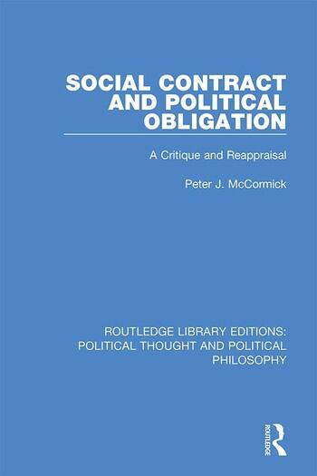 Social Contract and Political Obligation A Critique and Reappraisal book cover