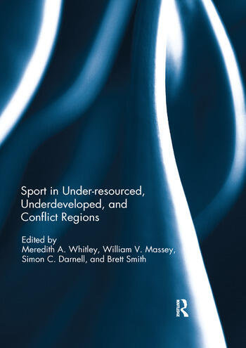 Sport in Underdeveloped and Conflict Regions book cover