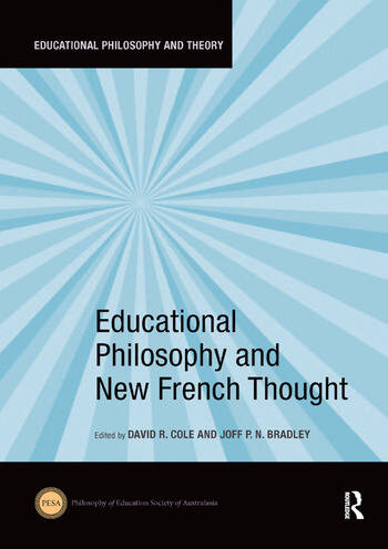 Educational Philosophy and New French Thought book cover
