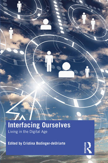 Interfacing Ourselves Living in the Digital Age book cover