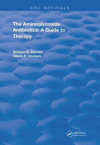 Aminoglycoside Antibiotics A Guide To Therapy book cover