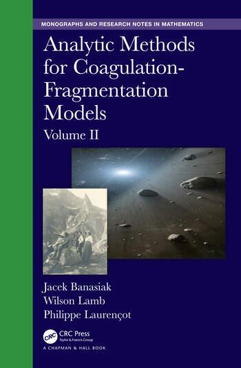 Analytic Methods for Coagulation-Fragmentation Models, Volume II book cover