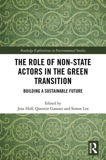 The Role of Non-State Actors in the Green Transition Building a Sustainable Future book cover