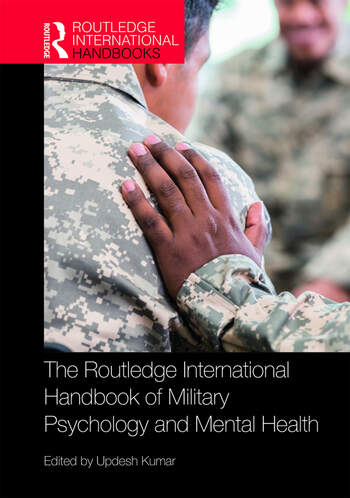 The Routledge International Handbook of Military Psychology and Mental Health book cover