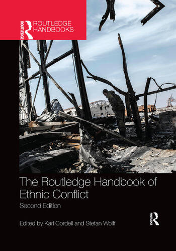 The Routledge Handbook of Ethnic Conflict book cover
