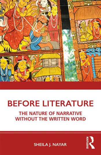 Before Literature The Nature of Narrative Without the Written Word book cover