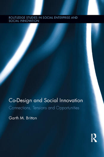 Co-design and Social Innovation Connections, Tensions and Opportunities book cover