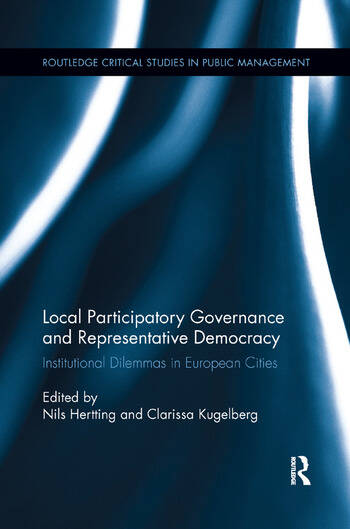 Local Participatory Governance and Representative Democracy Institutional Dilemmas in European Cities book cover