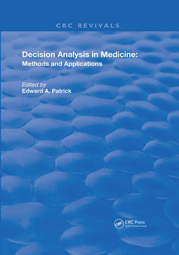 Decision Analysis in Medicine Methods and Applications book cover