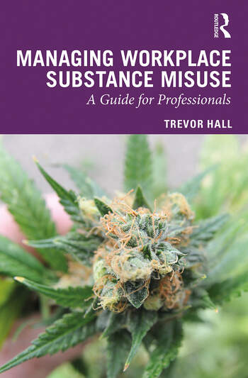 Managing Workplace Substance Misuse A Guide for Professionals book cover