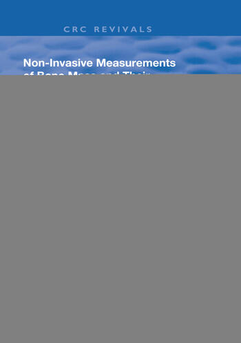 Non-Invasive Measurements of Bone Mass & Their Clinical Application book cover