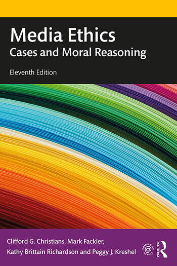 Media Ethics Cases and Moral Reasoning book cover