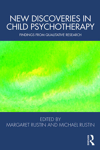 New Discoveries in Child Psychotherapy Findings from Qualitative Research book cover