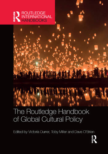 The Routledge Handbook of Global Cultural Policy book cover