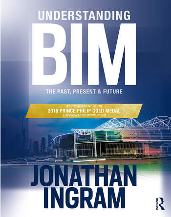 Understanding BIM The Past, Present and Future book cover