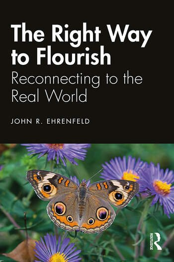 The Right Way to Flourish Reconnecting to the Real World book cover