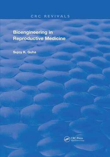 Bioengineering in Reproductive Medicine book cover