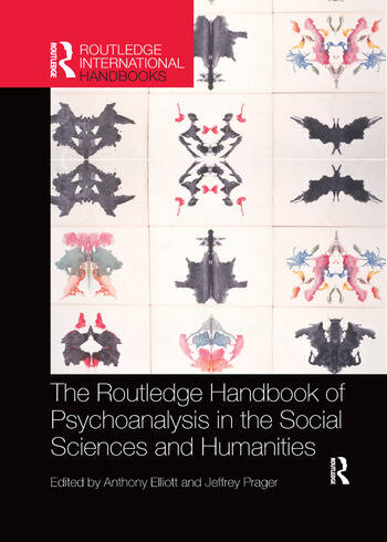 The Routledge Handbook of Psychoanalysis in the Social Sciences and Humanities book cover