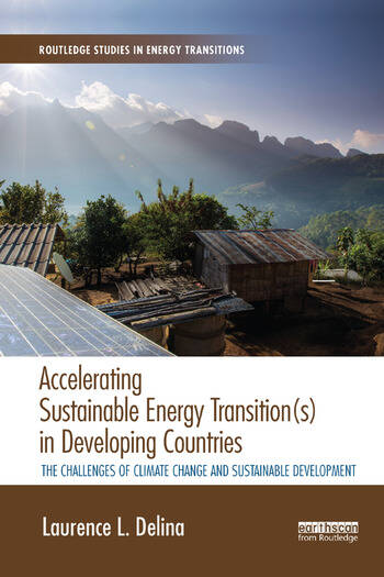 Accelerating Sustainable Energy Transition(s) in Developing Countries The challenges of climate change and sustainable development book cover