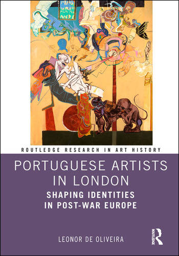 Portuguese Artists in London Shaping Identities in Post-War Europe book cover