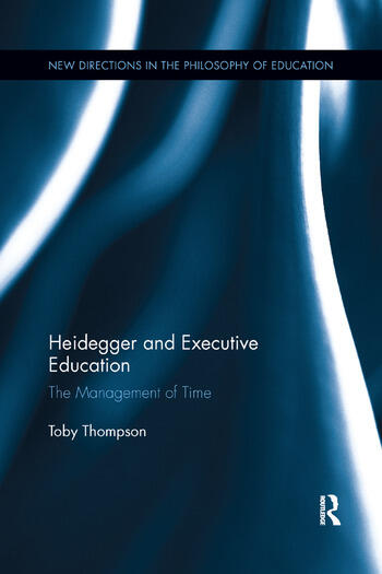 Heidegger and Executive Education The Management of Time book cover