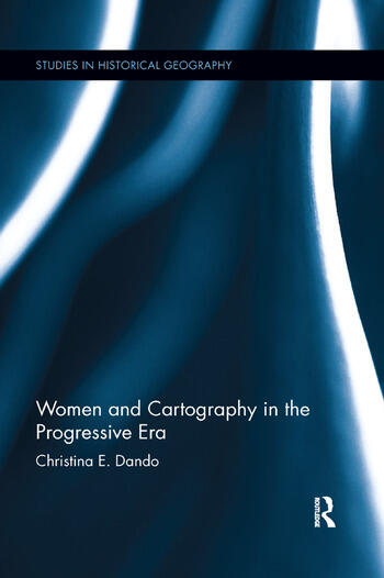 Women and Cartography in the Progressive Era book cover