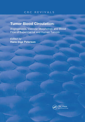 Tumor Blood Circulation Angiogenesis, Vascular Morphology and Blood Flow of Experimental and Human Tumors book cover
