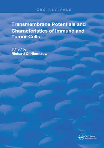 Transmembrane Potentials & Characters Immune & Tumor Cell book cover